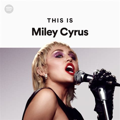 This Is Miley Cyrus on Spotify
