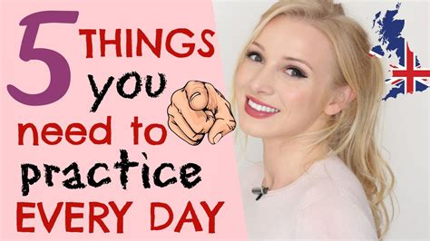 5 things to practice every day to improve your English