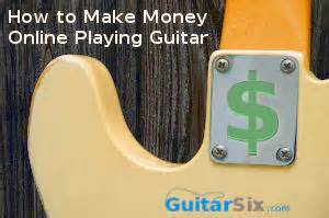 How To Make Money Online Playing Guitar