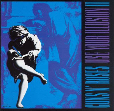 Use Your Illusion II - Guns N' Roses | Songs, Reviews